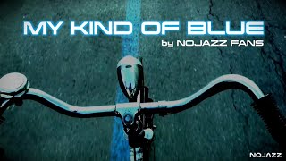 Nojazz - My Kind Of Blue