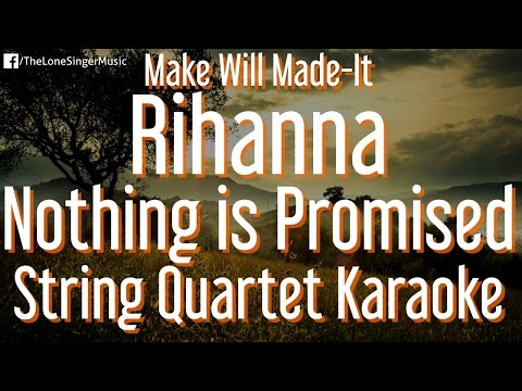 Rihanna - Nothing Is Promised (String Quartet Karaoke)