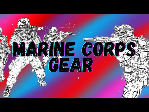 Marine Corps Issued Gear | What Gear Is Used In The Marine Corps?