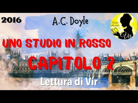 Arthur Conan Doyle: Uno studio in rosso - Capitolo 2 - Audiolibro [Lettura di Vir]
