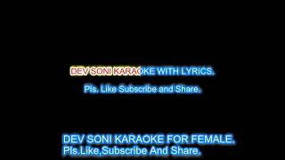 Dil Mai Ho Tum.Female karaoke with lyrics by DEV SONI. Pls like subscribe comment and share .