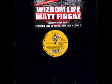 Wizdom Life & Matt Fingaz - Mad About You (ft. Lace Da Booms, Mike Zoot & Craig G)