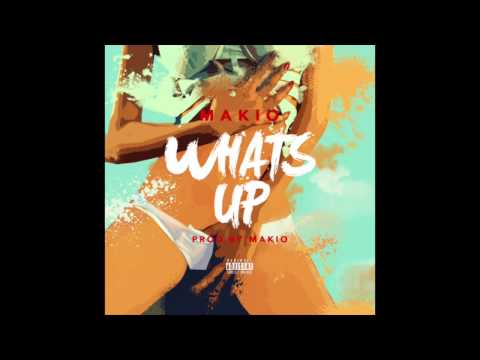 Makio - What's Up (RnBass)