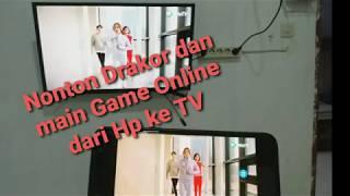 Nonton Drakor dan Game Online dari Hp ke TV