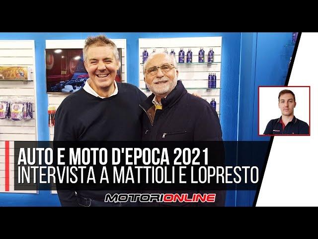 AUTO E MOTO D'EPOCA 2021 | Intervista al collezionista Corrado Lopresto e Marco Mattioli, A.D. MAFRA