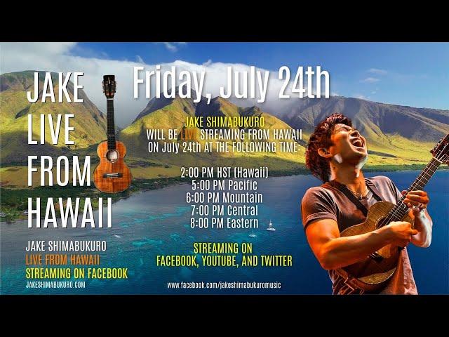 Jake Shimabukuro - LIVE From Hawaii - 7.24.2020