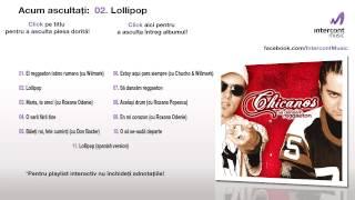 Chicanos - Lollipop (02/11) [Să dansăm reggaeton]