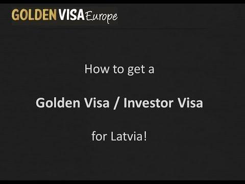 Golden Visa Latvia / Investor Visa Latvia