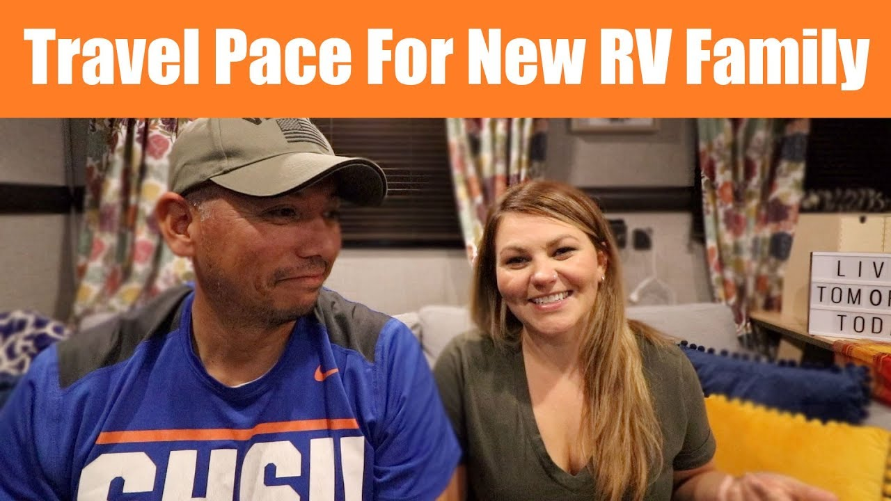 What is a good Travel Pace for a full-time RV family?