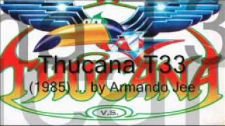 ThucanaT33 (1985) by Armando Jee.