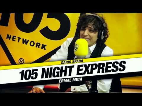 Intervista a Ermal Meta (105 Night Express) 8/01/2018