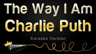 Charlie Puth - The Way I Am (Karaoke Version) Video