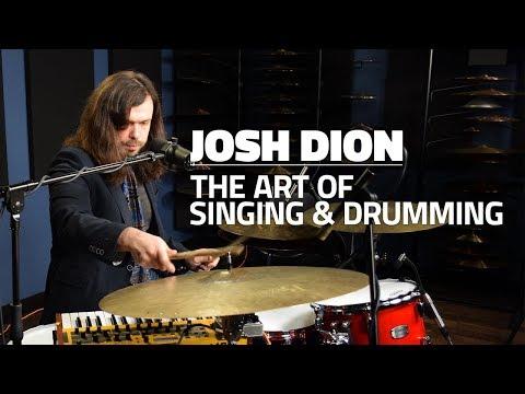 Josh Dion: The Art Of Singing & Drumming (FULL DRUM LESSON) - Drumeo