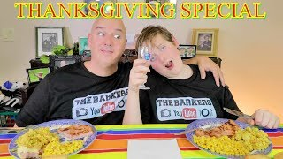 Thanksgiving Mukbang | The Barkers