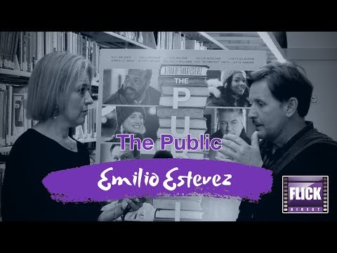 Emilio Estevez Talks About His Latest Film, The Public