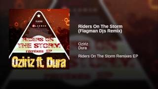 Riders On The Storm (Flagman Djs Remix)