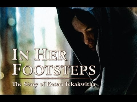 » Free Watch In Her Footsteps:The Story of Saint Kateri Tekakwitha