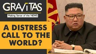 Gravitas: Is North Korean dictator Kim Jong Un sending an SOS signal to the world?
