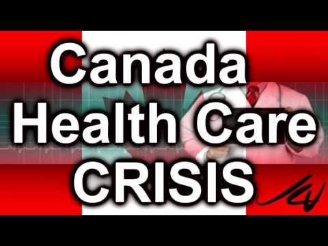 Economic Crash 3 - Canada's Health Care Crisis 2017 - Worse is Yet to Come - YouTube
