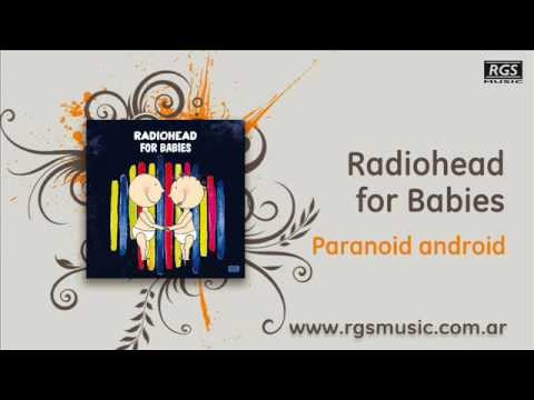 Radiohead for Babies - Paranoid android