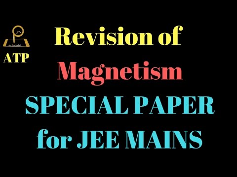 Revision of Magnetism for JEE MAINS -IITJEE concepts in Hindi