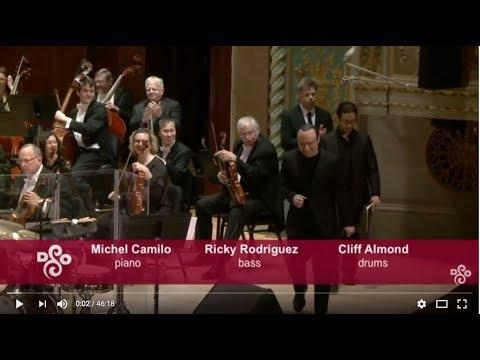MICHEL CAMILO - Concerto for Jazz Trio & Orchestra - Triple Concerto (world premiere)