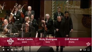 MICHEL CAMILO - Concerto for Jazz Trio & Orchestra - Triple Concerto (world premiere)