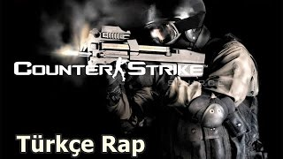 Counter-Strike Türkçe Rap