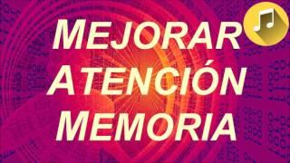 Aumentar Inteligencia Memoria Atencion - Musica Cerebral TDA...