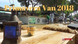 Primavera Van 2018, camping vall d'or,  Platja d'Aro, Girona | Furgosfera
