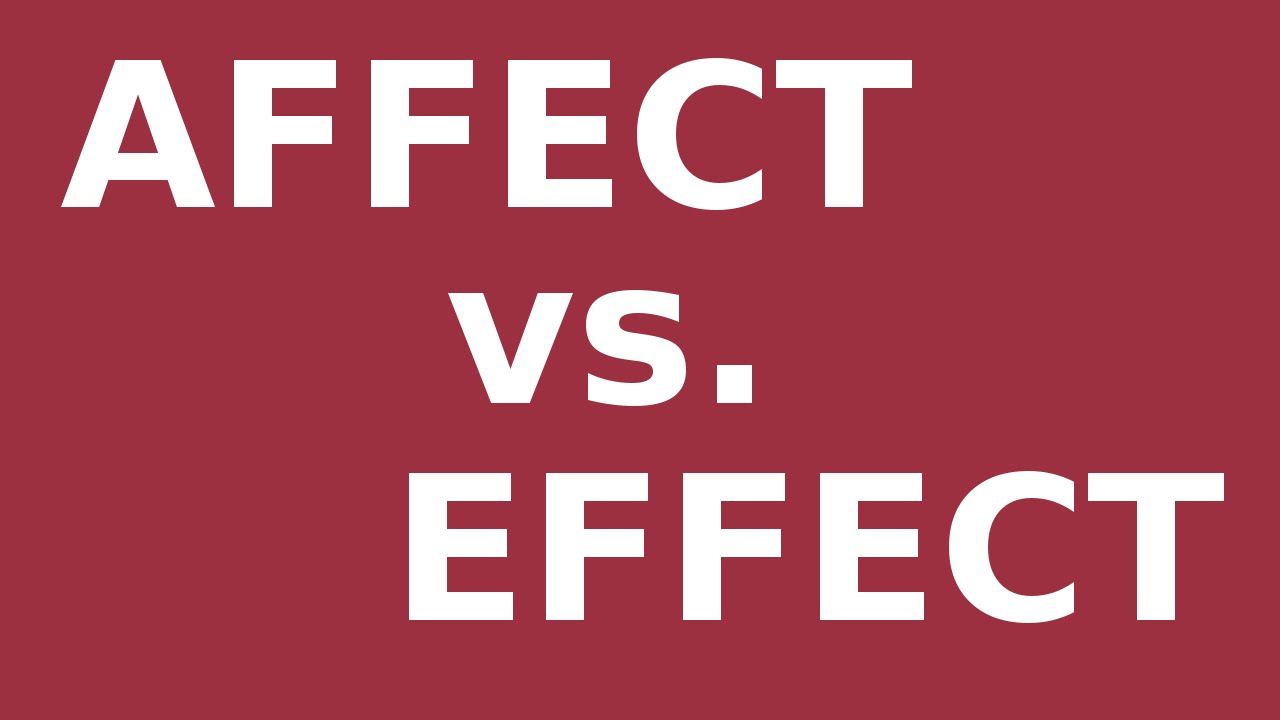 hight resolution of Affect vs. Effect