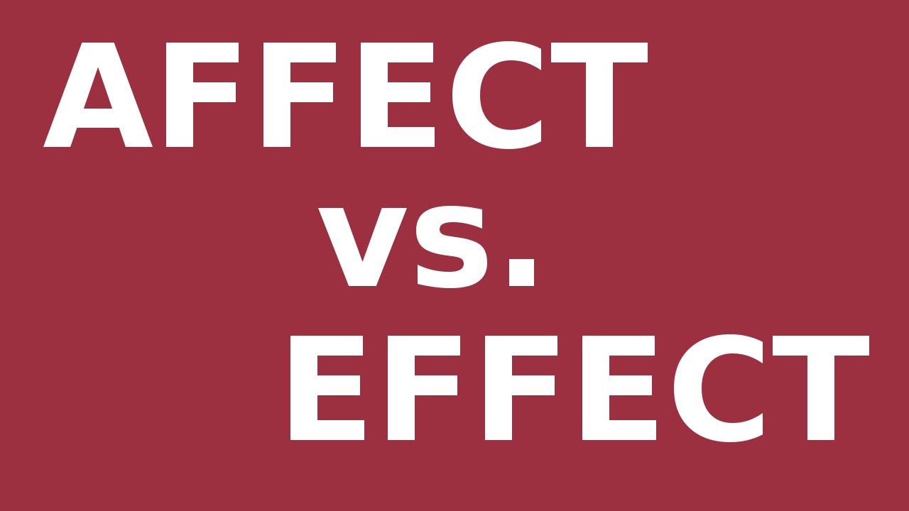 medium resolution of Affect vs. Effect