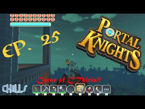 """Portal Knights Ep. 25 """"Looking For C'Thiris In A NEW HIDDEN WORLD!! Awesome New Items!"""""""