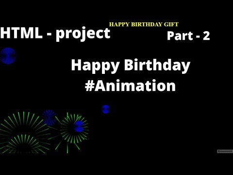 Html Project 2 ||  🔥 Happy Birthday #Animation 🔥