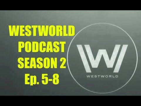 Westworld Podcast Episode 2 Episodes 58