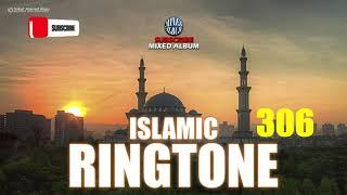 Ringtone 306   Islamic Tune   Arabic Gojol   New Ringtone 2019   Mixed Album