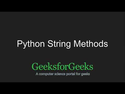 Python Programming Tutorial | Python String Methods - Part 1 | GeeksforGeeks
