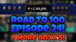Road to 100 Episode 24! FOUR ONYX players BOUGHT