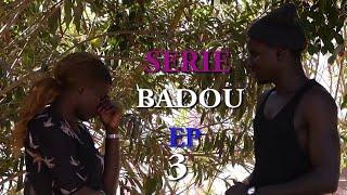 Serie Badou Saison 1 épisode 2