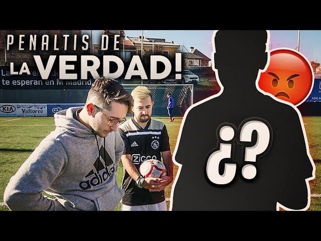 PENALTIS DE LA VERDAD CON EL YOUTUBER QUE MÁS ODIABA...
