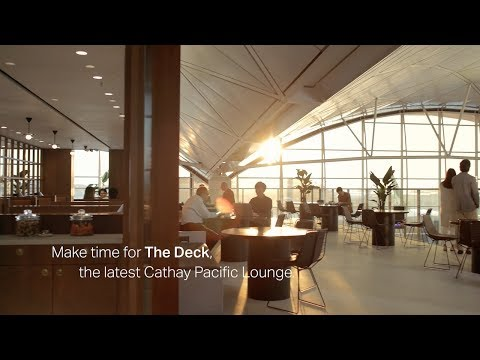 Make time for The Deck, the latest Cathay Pacific Lounge