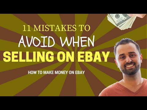 11 Mistakes To Avoid When Selling On Ebay Youtube