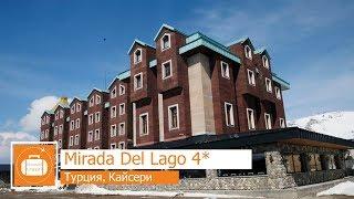 Обзор отеля Mirada Del Lago 4 в Кайсери Турция от менеджера Discount Travel