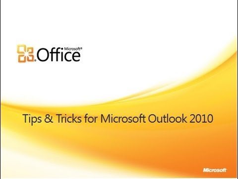 Tips and Tricks for Outlook 2010