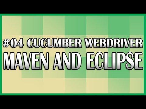 Cucumber JVM Selenium WebDriver 04 Maven Eclipse Setup Tutorial