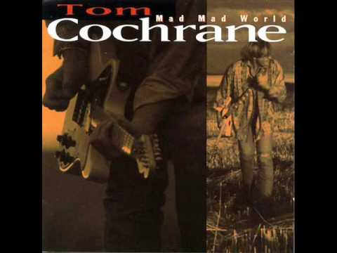 Tom Cochrane - No Regrets