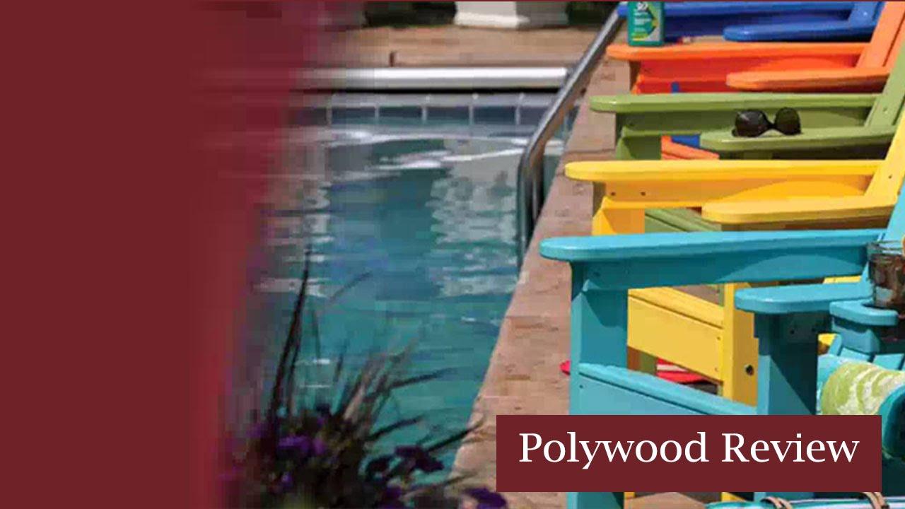 Polywood Garden Furniture: Should You Choose Polywood?
