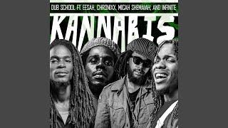 Kannabis (feat. Chronixx, Micah Shemaiah, Eesah & Infinite)