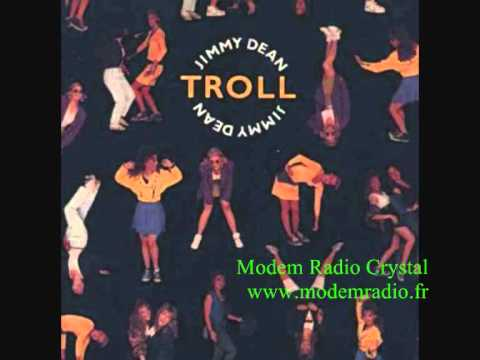 Troll - Jimmy Dean