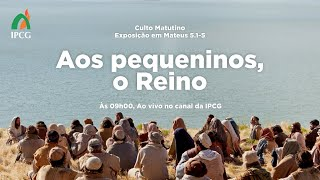 CULTO MATUTINO - 16/05/2021
